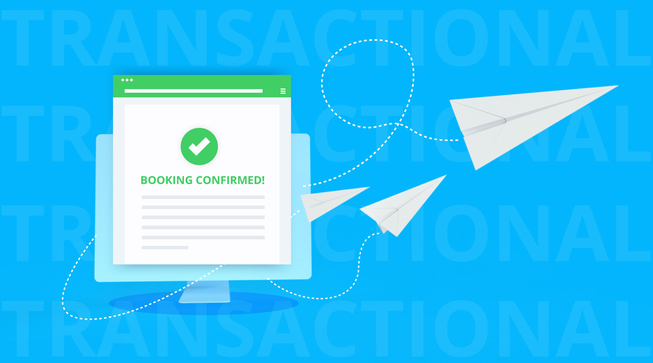 Complete Guide to Transactional Emails